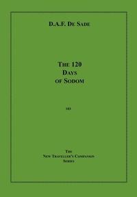 Marquis de Sade - The 120 Days Of Sodom.