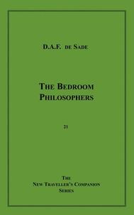 Marquis de Sade - The Bedroom Philosophers.
