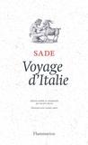 Marquis de Sade - Voyage d'Italie.