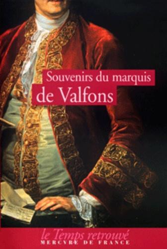 Marquis de Valfons - Souvenirs du marquis de Valfons.