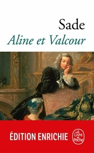 Marquis Donatien de Sade - Aline et Valcour.