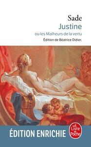 Marquis Donatien de Sade - Justine ou les Malheurs de la vertu.