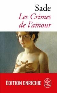 Marquis Donatien de Sade - Les Crimes de l'amour.