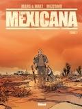 Mars et  Matz - Mexicana Tome 1 : .