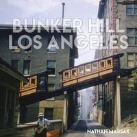 Marsak Nathan - Bunker hill los angeles.