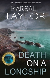Marsali Taylor - Death on a Longship - The Shetland Sailing Mysteries.
