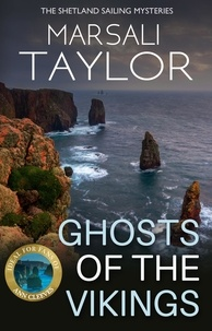 Marsali Taylor - Ghosts of the Vikings - The Shetland Sailing Mysteries.