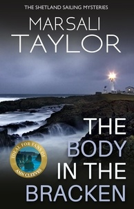Marsali Taylor - The Body in the Bracken - The Shetland Sailing Mysteries.