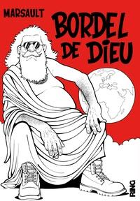 Marsault - Bordel de Dieu.