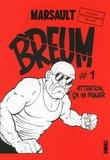 Marsault - Breum Tome 1 : Attention, ça va piquer.