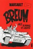 Marsault - Breum Tome 2 : Blindage et liberté.