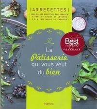 Marsha Brunelle - La pâtisserie qui vous veut du bien - 40 recettes sans sucres ajoutés ni édulcorants à base de fruits et légumes.