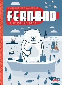 Marshall Joe et  Wandrille - Fernand The Polar Bear - Edition anniversaire onze ans.