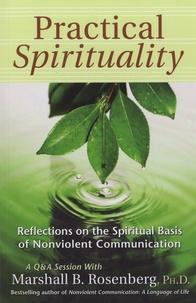 Marshall Rosenberg - Pratical Spirituality.