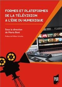 Marta Boni - Formes et plateformes de la télévision à l'ère numérique.