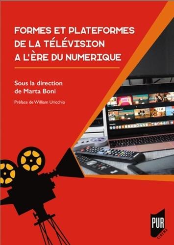 Formes et plateformes de la télévision à l'ère numérique