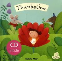 Marta Cabrol - Thumbelina. 1 CD audio
