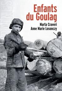 Marta Craveri et Anne-Marie Losonczy - Enfants du Goulag.