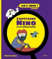 Marta Cunill - Capitaine Nino et le trésor perdu.