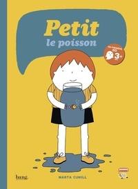 Marta Cunill - Petit le poisson.