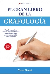 Marta Guerri - El gran libro de la grafología.