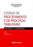 Marta Guimarães Araújo, Ricardo Azev - Código de Procedimento e de Processo Tributário - Anotado e Comentado.