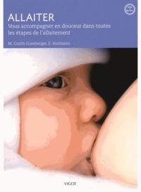 Allaiter- Vous accompagner en douceur dans toutes les étapes de l'allaitement - Marta Guoth-Gumberger pdf epub