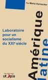 Marta Harnecker et Angélica Téchena - Amérique Latine - Laboratoire pour un socialisme du XXIe siècle.