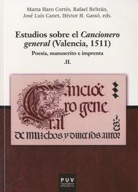 Marta Haro Cortés et Rafael Beltran - Estudios sobre el Cancionero general (Valencia, 1511) - Poesia, manuscrito e imprenta.