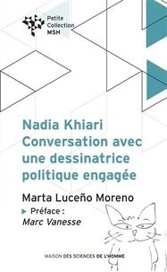 Marta Luceño Moreno - Nadia Khiari - Conversation avec une dessinatrice politique engagée.