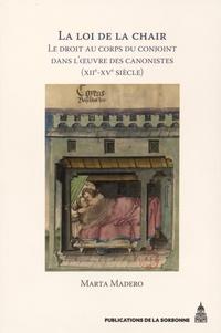 La loi de la chair - Le droit au corps du conjoint dans loeuvre des canonistes (XIIe-XVe siècle).pdf