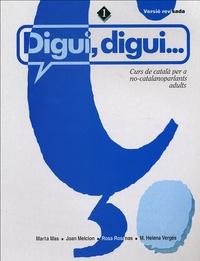 Marta Mas et Joan Melcion - Digui, digui... - Curs de català per a no-catalanoparlants adults.