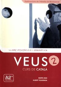 Marta Mas et Albert Vilagrasa - Veus 2, Curs de Catala - Llibre d'exercicis i gramatica.