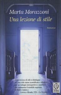Marta Morazzoni - Una lezione di stile.