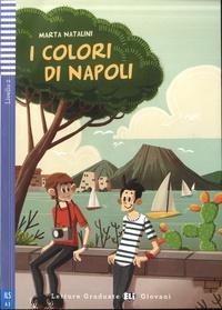 Marta Natalini - I colori di Napoli - Livello 2. 1 CD audio