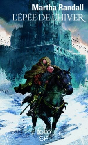 Marta Randall - L'épée de l'hiver.