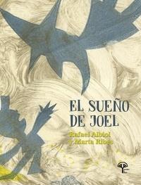 Marta Ribes Montoliu et  Rafael Albiol Bernal - El sueño de Joel - Cuento infantil.