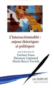 Marta Roca i Escoda et Farinaz Fassa - L'intersectionnalité : enjeux théoriques et politiques.