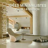 Marta Serrats - Idées minimalistes pour la maison.