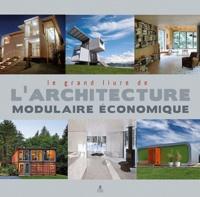 Marta Serrats - Le grand livre de l'architecture modulaire économique.