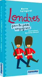 Marta Spingardi - Londres pour les petits voyageurs.