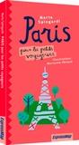 Marta Spingardi - Paris pour les petits voyageurs.