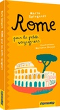 Marta Spingardi - Rome pour les petits voyageurs.