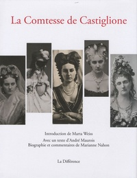Marta Weiss et Marianne Nahon - La Comtesse de Castiglione.