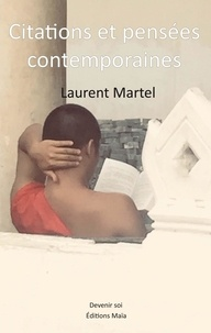 Martel Laurent - Citations et pensées contemporaines.