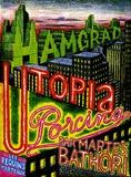 Martes Bathori - Hamgrad, Utopia Porcina.