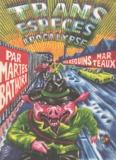 Martes Bathori - Trans Espèces Apocalypse.