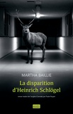 Martha Baillie - La disparition d'Heinrich Schlögel.