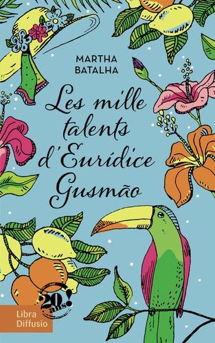 Les mille talents d'Euridice Gusmão Edition en gros caractères