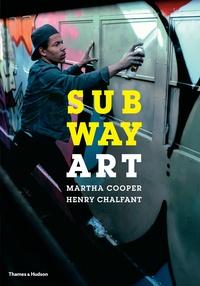 Martha Cooper et Henry Chalfant - Subway Art.